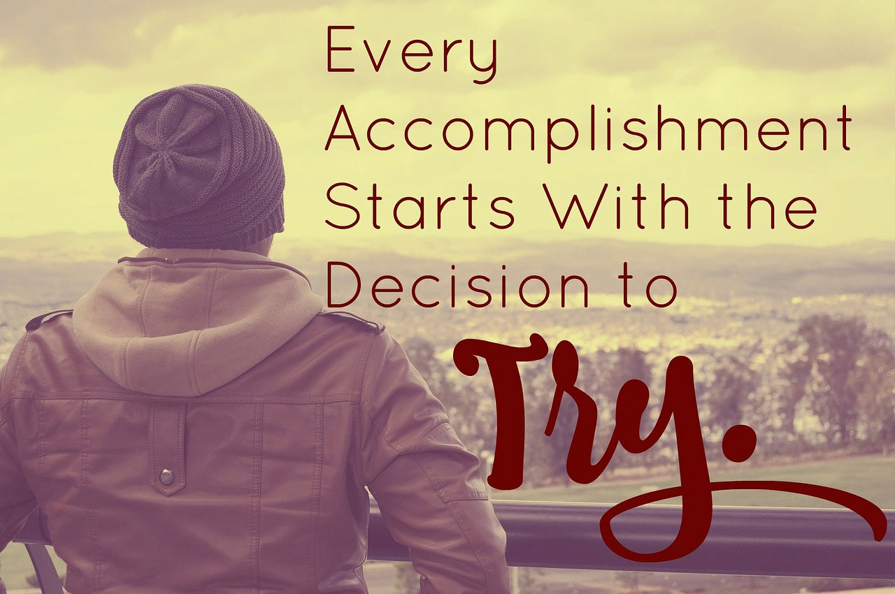 try to accomplish